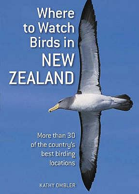 Cover image for Where to watch birds in New Zealand : more than 30 of the country's best birding locations