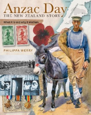 Cover image for Anzac Day : the New Zealand story : what it is and why it matters