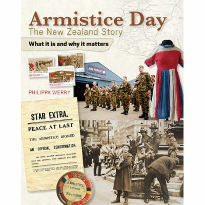 Cover image for Armistice Day : the New Zealand story : what it is and why it matters