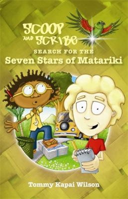 Cover image for Scoop and Scribe search for the seven stars of Matariki