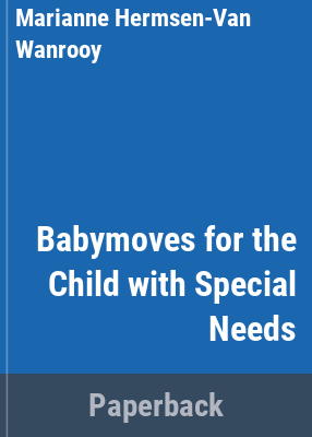 Cover image for Babymoves for the child with special needs