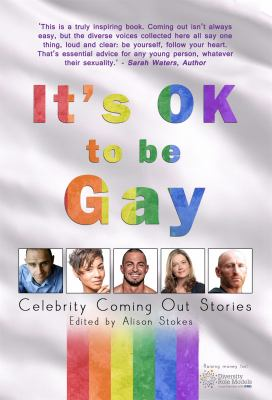 Cover image for It's OK to be gay : celebrity coming out stories