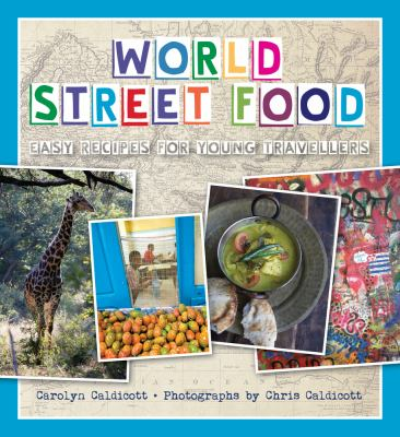Cover image for World street food : easy recipes for young travellers