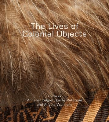 Cover image for The lives of colonial objects