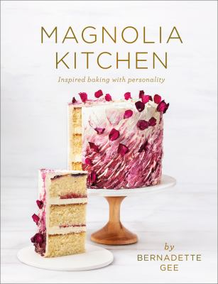 Cover image for Magnolia Kitchen : inspired baking with personality