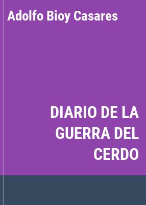 Cover image for Diario de la guerra del cerdo