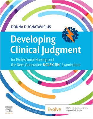 Developing clinical judgment for professional nursing and the next-generation NCLEX-RN examination