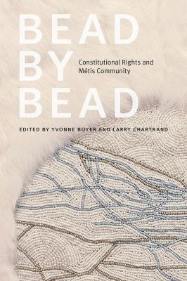 Bead by bead : Constitutional rights and Métis community