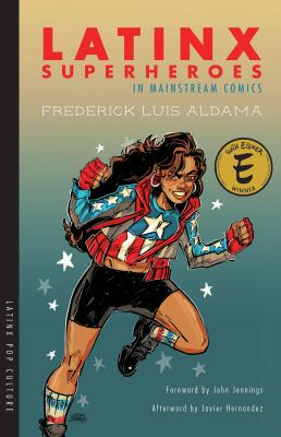 Cover image for Latinx superheroes in mainstream comics