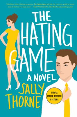 Cover image for The hating game / Sally Thorne.