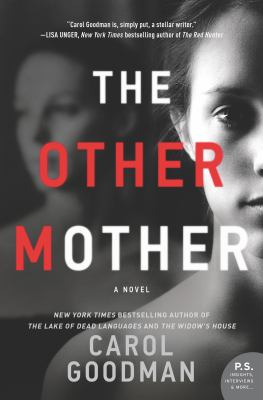 Cover image for The other mother / Carol Goodman.