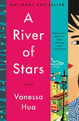 Cover image for A river of stars : a novel / Vanessa Hua.