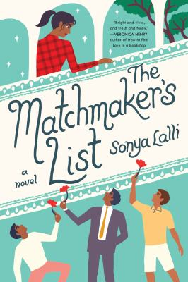 Cover image for The matchmaker's list / Sonya Lalli.