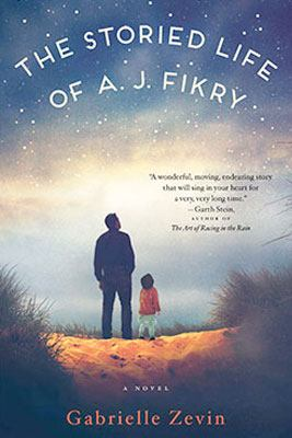 Cover image for The storied life of A.J. Fikry : a novel / Gabrielle Zevin.