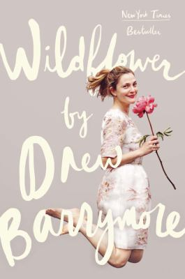 Cover image for Wildflower / Drew Barrymore.