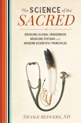 The science of the sacred by Nicole Redvers