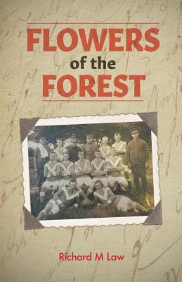 Cover image for Flowers of the forest : the pride of the land / Richard M. Law.