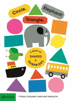 Cover image for Circle, triangle, elephant : a book of shapes & surprises