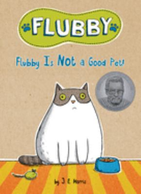 Cover image for Flubby is not a good pet!