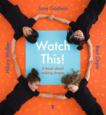 Cover image for Watch this! : a book about making shapes