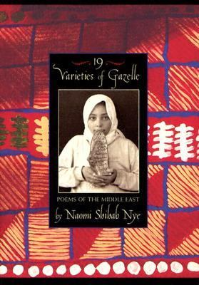 Cover image for 19 varieties of gazelle : poems of the Middle East