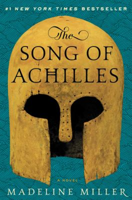 Cover image for The song of Achilles : a novel
