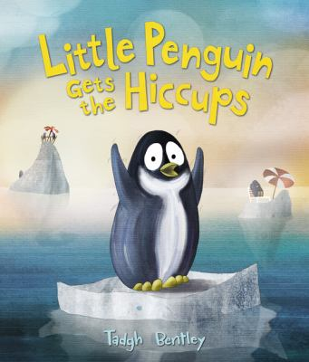 Cover image for Little penguin gets the hiccups