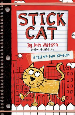 Cover image for Stick Cat : a tail of two kitties