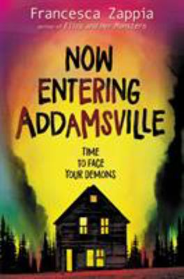 Cover image for Now entering Addamsville
