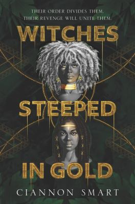 Cover image for Witches Steeped in Gold