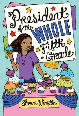 Cover image for President of the whole fifth grade