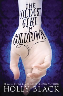 Cover image for The coldest girl in Coldtown