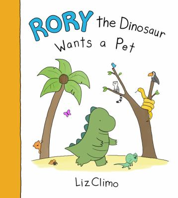 Cover image for Rory the dinosaur wants a pet