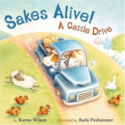 Cover image for Sakes alive! a cattle drive