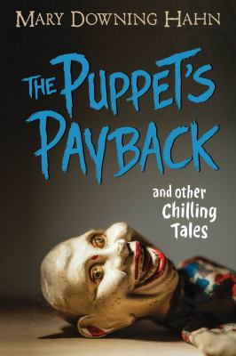 Cover image for The puppet's payback : and other chilling tales