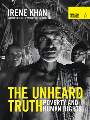 Cover image for The unheard truth : poverty and human rights
