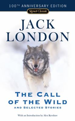 Cover image for The call of the wild and selected stories