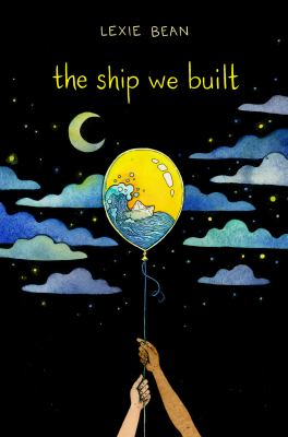 Cover image for The ship we built