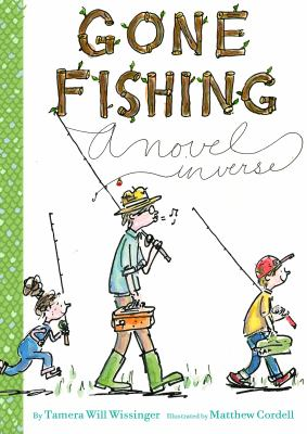 Cover image for Gone fishing : a novel in verse