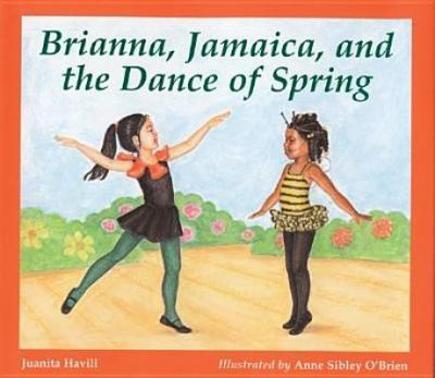 Cover image for Brianna, Jamaica, and the Dance of Spring