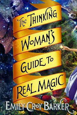 Cover image for The thinking woman's guide to real magic