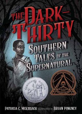 Cover image for The dark-thirty : Southern tales of the supernatural