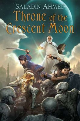 Cover image for Throne of the Crescent Moon