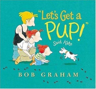 """Cover image for """"Let's get a pup!"""" said Kate"""
