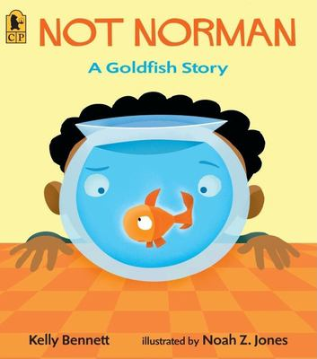Cover image for Not Norman : a goldfish story