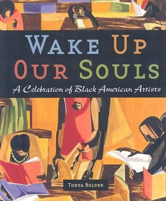 Cover image for Wake up our souls : a celebration of black American artists