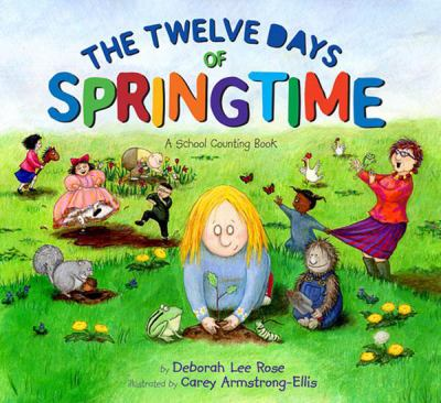 Cover image for The twelve days of springtime : a school counting book