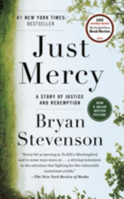 Cover image for Just mercy : a story of justice and redemption
