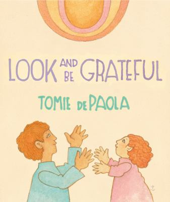 Cover image for Look and be grateful