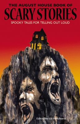 Cover image for The August House book of scary stories : spooky tales for telling out loud
